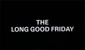 26 The Long Good Friday